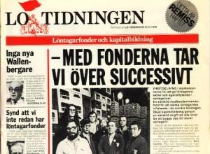 """Foto på LO-tidningens framsida med rubriken """"Med fonderna tar vi succesivt över"""""""